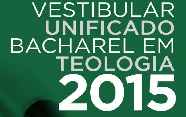 Vestibular Unificado Bacharel em Teologia 2015